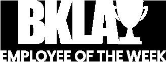 BKLA Employee of the week
